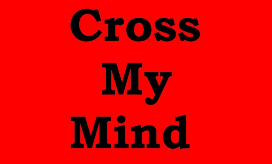 cross-my-mind.jpg