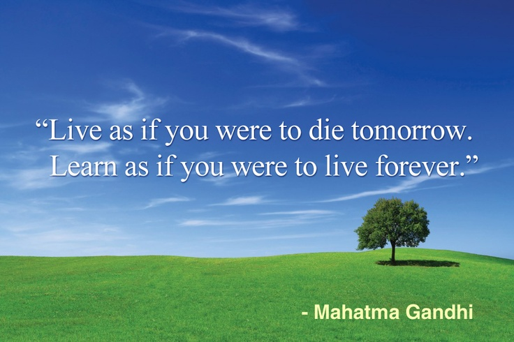 Live-as-if-you-were-to-die-tomorrow..jpg