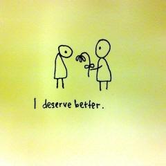 deserve.jpg