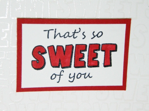 That's_so_sweet_of_you_card_CU (1).jpg