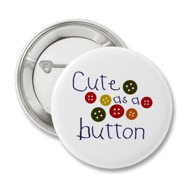 cute_as_a_button.jpg