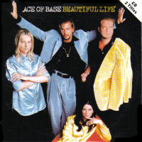 Ace Of Base-Beautiful Life.jpg