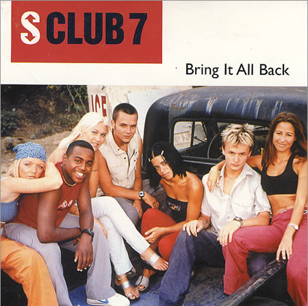 Bring it all back - S Club 7.jpg