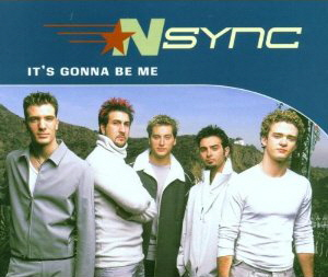 It's gonna be me-N Sync.jpg